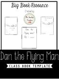 Dan The Flying Man Class Book Template