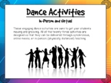Dance Activities: In-Person (Physically Distanced) and Virtual
