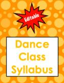 Dance Class Syllabus  (Editable)