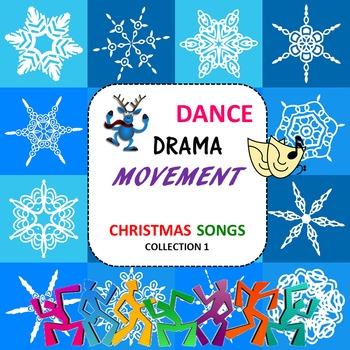 Dance, Drama and Movement: Christmas Songs, Collection 1