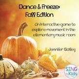 Dance & Freeze: Fall Edition