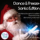 Dance & Freeze: Santa Edition