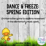 Dance & Freeze: Spring Edition