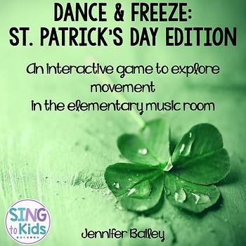 Dance & Freeze: St. Patrick's Day Edition