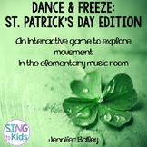 Dance & Freeze: St. Patrick's Day Edition