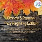 Dance & Freeze: Thanksgiving Edition