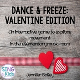 Dance & Freeze: Valentine Edition