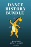 Dance History Bundle