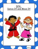 Dance It! and Move It! Physical Education Activity