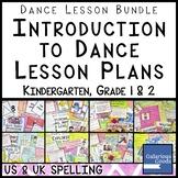 Dance Lesson Bundle - Introduction to Dance (K, 1 & 2)