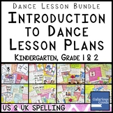 Dance Lesson Bundle - Introduction to Dance (K, 1 & 2)