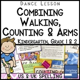 Dance Lesson - Combining Walking, Counting and Arms