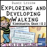Dance Lesson - Exploring and Developing Walking