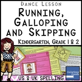 Dance Lesson - Running, Galloping and Skipping