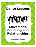 Dance Lessons - Movement, Counting, Relationships