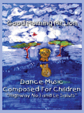 Dance Music Composed for Children: Highway Number One and  Les Saluts