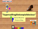 "Dance Routine Picture Map ""Supercalifragilisticexpialidocious"""