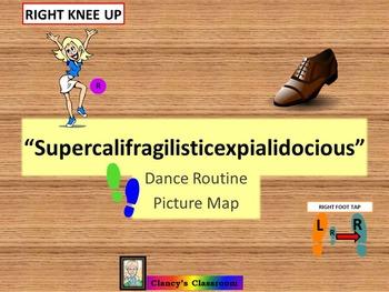"Dance Routine Picture Map ""Supercalifragilisticexpialidocious"""