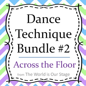 Dance Technique Lessons Bundle #2 for Across the Floor