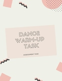 Dance Warm-up Assessment Task