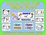 Dance Word Wall Display: Activity, Graphics & Key Dance Movement Terms