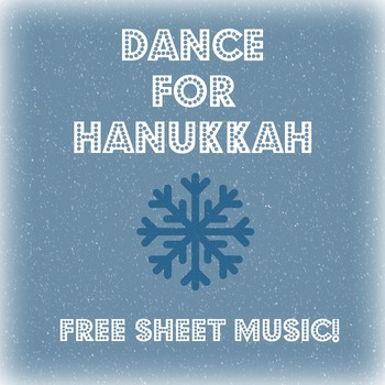 Dance for Hanukkah: Free Action Song Sheet Music