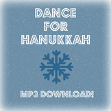 Dance for Hanukkah: Movement Song MP3