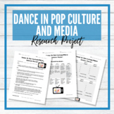 Dance in Pop Culture and Media Research Project