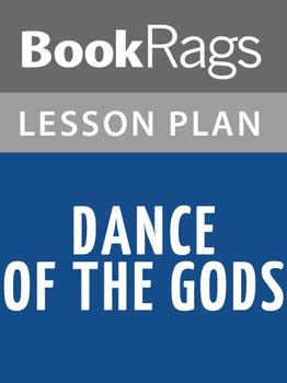 Dance of the Gods Lesson Plans