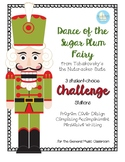 Dance of the Sugar Plum Fairy:  3 Challenge Stations for student-choice