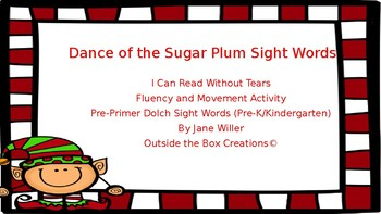 Dance of the Sugar Plum Sight Words: Pre-Primer/Pre-K/Kindergarten Dolch Words