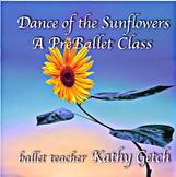 Dance of the Sunflowers--a preballet class (video)
