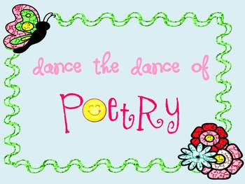 Dance the Dance of Poetry: Complete Poetry Unit