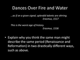 Dances on Fire and Water:  Intro to the Renaissance