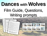 Dances with Wolves (25 questions, four writing prompts, character & film guide)