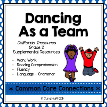 Dancing As a Team - Common Core Connections - Treasures Grade 2