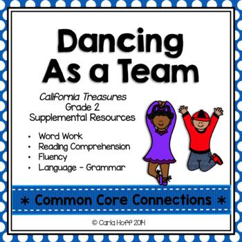 Dancing As a Team - Common Core Connections - Treasures Grade 2