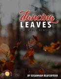 Dancing Leaves Reader