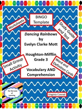 Dancing Rainbows by E.C. Mott--Houghton Mifflin Grade 3  Vocab and Comprehension