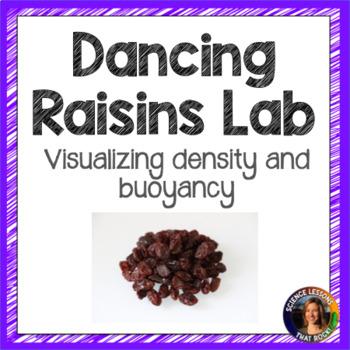 Dancing Raisins Lab- Density and Buoyancy