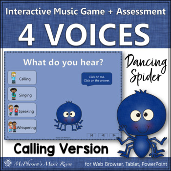 Four Voices Interactive Music Game & Assessment {Calling} Dancing Spider