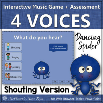 Four Voices Interactive Music Game & Assessment {Dancing Spider} shouting