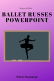 Dancing Through History: Ballet Russes