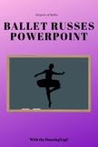 Dancing Through History: Ballet Russes