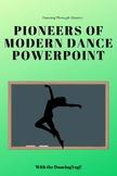 Dancing Through History: Pioneers of Modern Dance