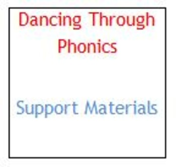 Dancing Through Phonics - Support Material