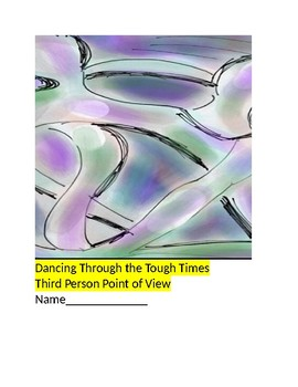 Dancing Through The Tough Times Third Person Point of View