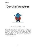 Dancing Vampires Unit