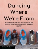 Dancing Where We're From: Complete Unit