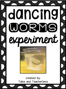 Dancing Worms (or raisins) Experiment Writing Activity for all ages!